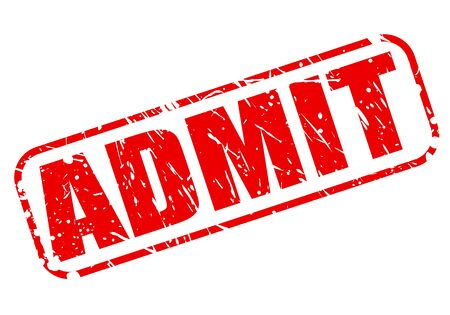 admit: ADMIT RED STAMP TEXT ON WHITE Stock Photo