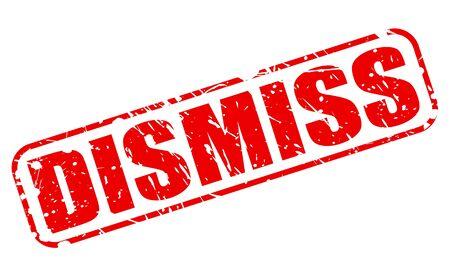 dismiss: DISMISS RED STAMP TEXT ON WHITE