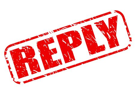 retort: REPLY RED STAMP TEXT ON WHITE