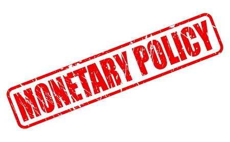 budgetary: MONETARY POLICY red stamp text on white