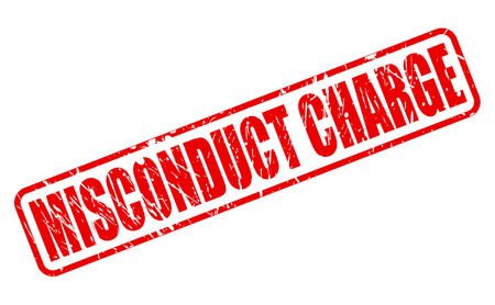 misconduct: MISCONDUCT CHARGE red stamp text on white
