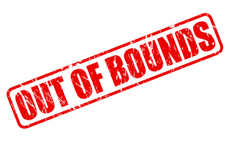 OUT OF BOUNDS red stamp text on white