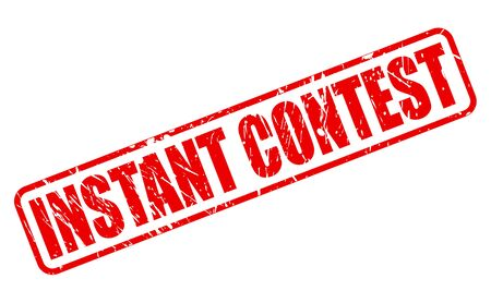 concurrence: INSTANT CONTEST RED STAMP TEXT ON WHITE Stock Photo