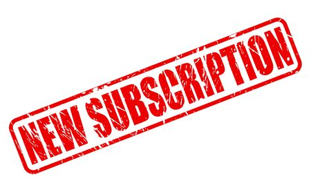 subscription: NEW SUBSCRIPTION red stamp text on white