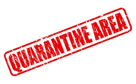 quarantine: QUARANTINE AREA RED STAMP TEXT ON WHITE