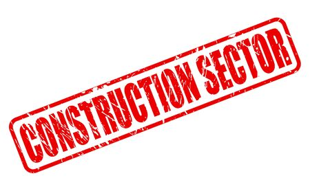 sector: CONSTRUCTION SECTOR red stamp text on white Stock Photo