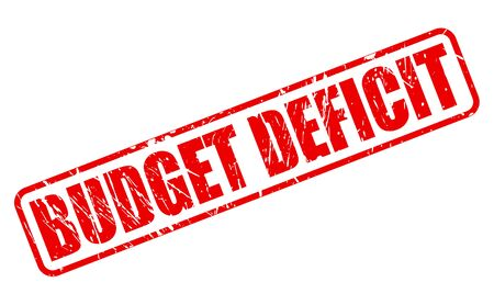 deficit: BUDGET DEFICIT red stamp text on white