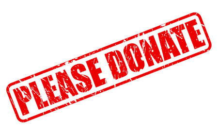 please: PLEASE DONATE RED STAMP TEXT ON WHITE Stock Photo