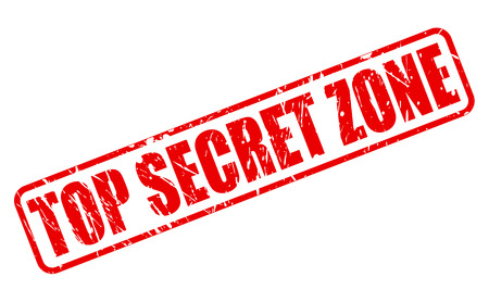 undisclosed: TOP SECRET ZONE red stamp text on white Stock Photo