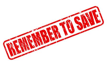 recordar: No olvide guardar texto del sello rojo sobre blanco Foto de archivo