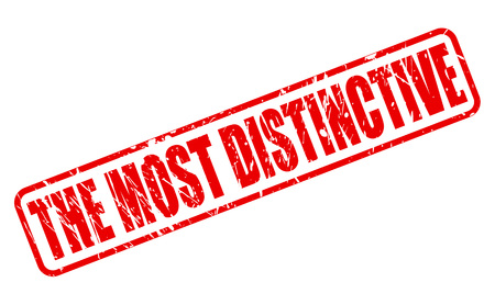 distinctive: THE MOST DISTINCTIVE red stamp text on white Stock Photo
