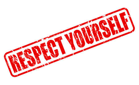 yourself: RESPECT YOURSELF red stamp text on white
