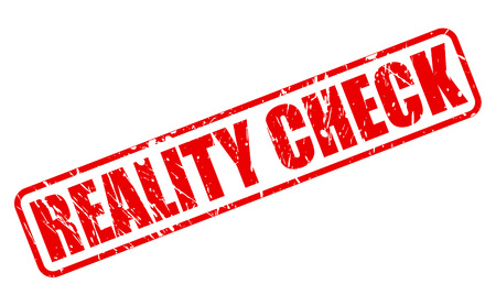 sort out: REALITY CHECK red stamp text on white