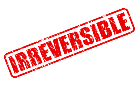 incurable: IRREVERSIBLE red stamp text on white