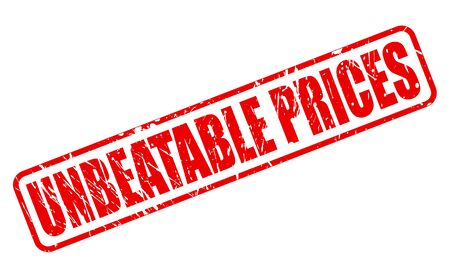 unbeatable: UNBEATABLE PRICES RED STAMP TEXT ON WHITE Stock Photo
