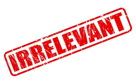 irrelevant: IRRELEVANT red stamp text on white Stock Photo