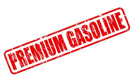 benzine: PREMIUM GASOLINE RED STAMP TEXT ON WHITE