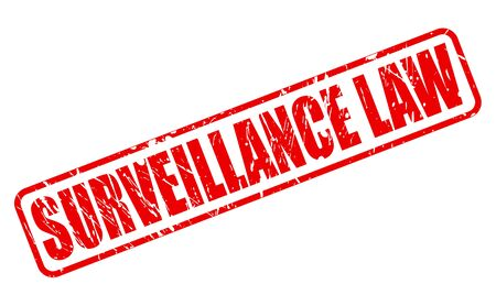 prying: SURVEILLANCE LAW red stamp text on white Stock Photo