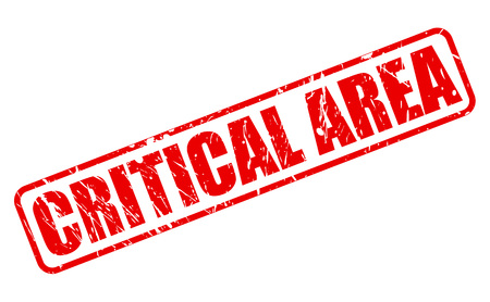 critical: CRITICAL AREA RED STAMP TEXT ON WHITE Stock Photo