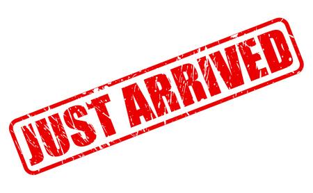 JUST ARRIVED RED STAMP TEXT ON WHITE Stock Photo