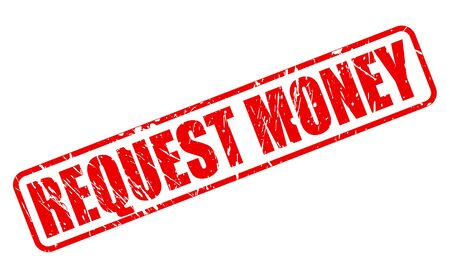 solicit: REQUEST MONEY RED STAMP TEXT ON WHITE
