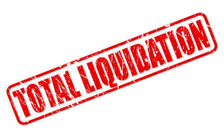 liquidation: TOTAL LIQUIDATION RED STAMP TEXT ON WHITE