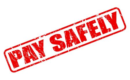 safely: PAY SAFELY RED STAMP TEXT ON WHITE