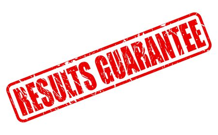 surety: RESULTS GUARANTEE red stamp text on white Stock Photo