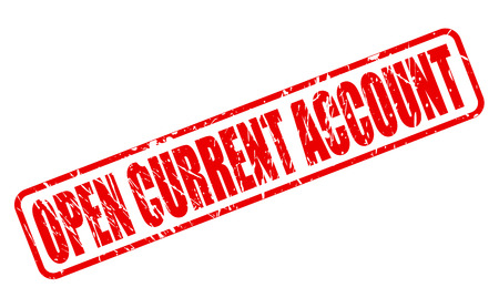current account: OPEN CURRENT ACCOUNT red stamp text on white