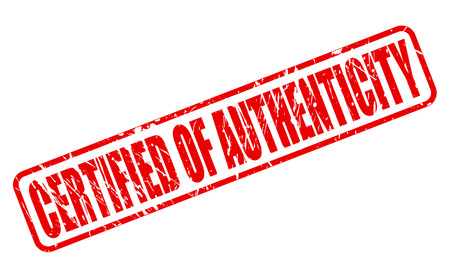 originality: CERTIFIED OF AUTHENTICITY red stamp text on white Stock Photo