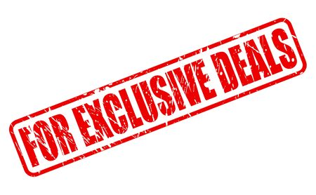 dealings: FOR EXCLUSIVE DEALS red stamp text on white