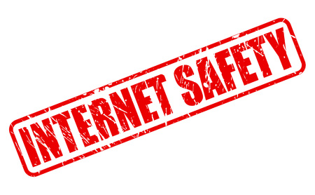 internet safety: INTERNET SAFETY red stamp text on white