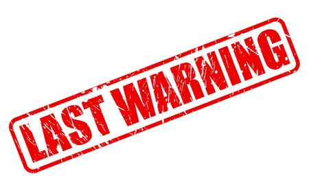 premonition: LAST WARNING red stamp text on white Stock Photo