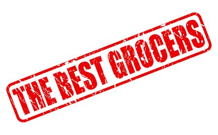 grocer: THE BEST GROCERS red stamp text on white Stock Photo