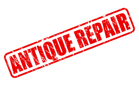 retrieval: ANTIQUE REPAIR red stamp text on white Stock Photo