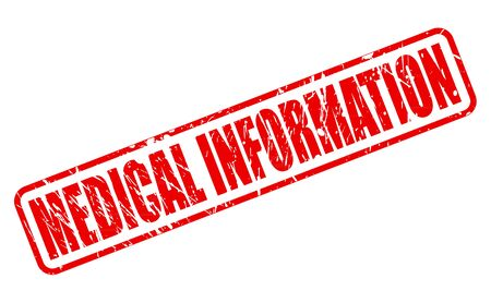 medicate: MEDICAL INFORMATION red stamp text on white