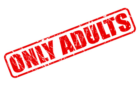 only adults: ONLY ADULTS red stamp text on white