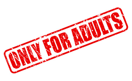 only adults: ONLY FOR ADULTS red stamp text on white Stock Photo