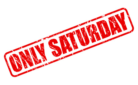 purely: ONLY SATURDAY red stamp text on white