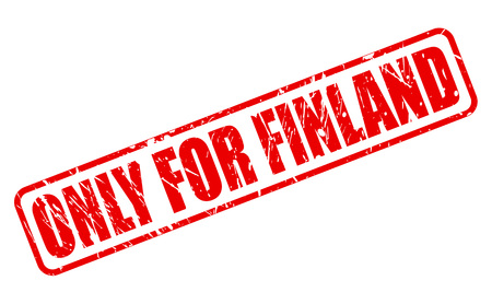 solely: ONLY FOR FINLAND red stamp text on white Stock Photo