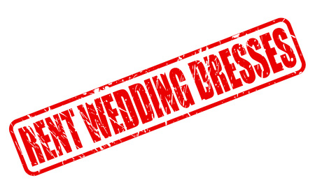 occupy: RENT WEDDING DRESSES red stamp text on white Stock Photo