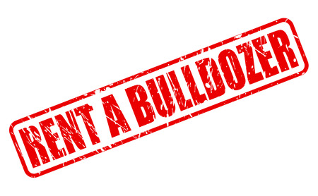 occupy: RENT A BULLDOZER red stamp text on white