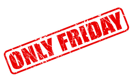 purely: ONLY FRIDAY red stamp text on white Stock Photo