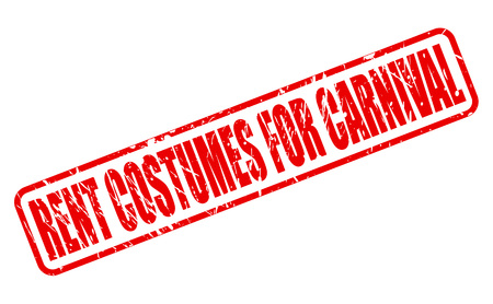occupy: RENT COSTUMES FOR CARNIVAL red stamp text on white Stock Photo