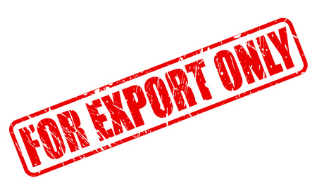 exportation: FOR EXPORT ONLY red stamp text on white