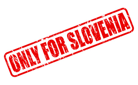 purely: ONLY FOR SLOVENIA red stamp text on white Stock Photo
