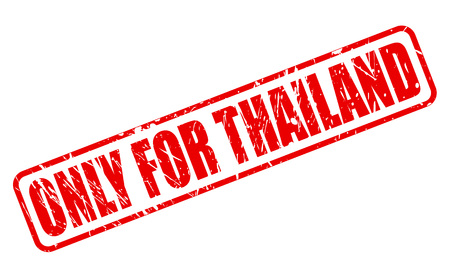solely: ONLY FOR THAILAND red stamp text on white