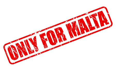 solely: ONLY FOR MALTA red stamp text on white Stock Photo