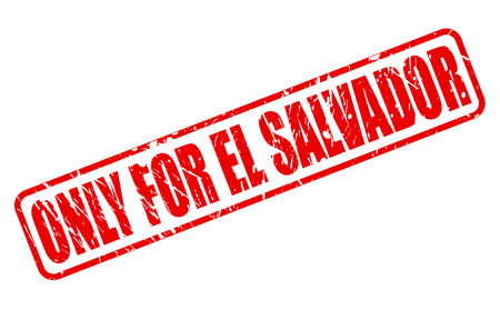 solely: ONLY FOR EL SALVADOR red stamp text on white