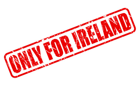 solely: ONLY FOR IRELAND red stamp text on white